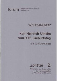Karl Heinrich Ulrichs zum 175. Geburtstag